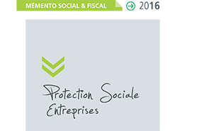 Memento social et fiscal pour les entreprises