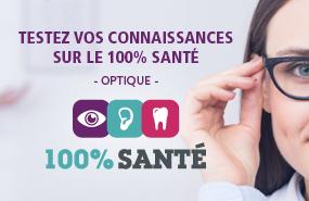 100% Santé Optique : Testez vos connaissances sur la réforme